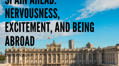 Spain Ahead: Nervousness, Excitement, and Being Abroad