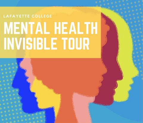 Lafayette College Mental Health Invisible Tour flier