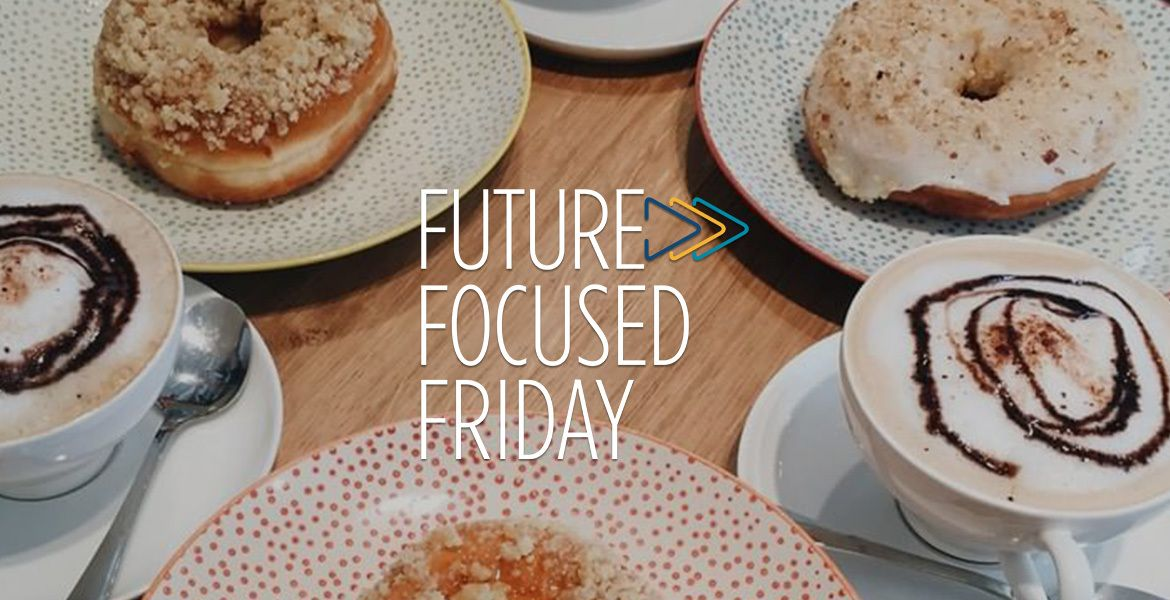 table of donuts and coffee with Future Focused Friday Logo as an overlay on the photo